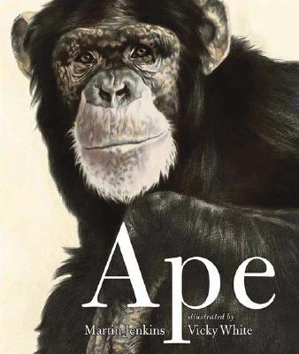 Ape By Jenkins, Martin/ White, Vicky (ILT)
