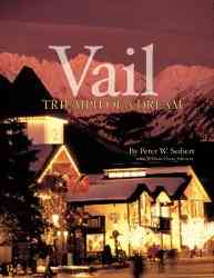 Vail By Seibert, Peter W./ Johnson, William Oscar/ Killy, Jean Claude
